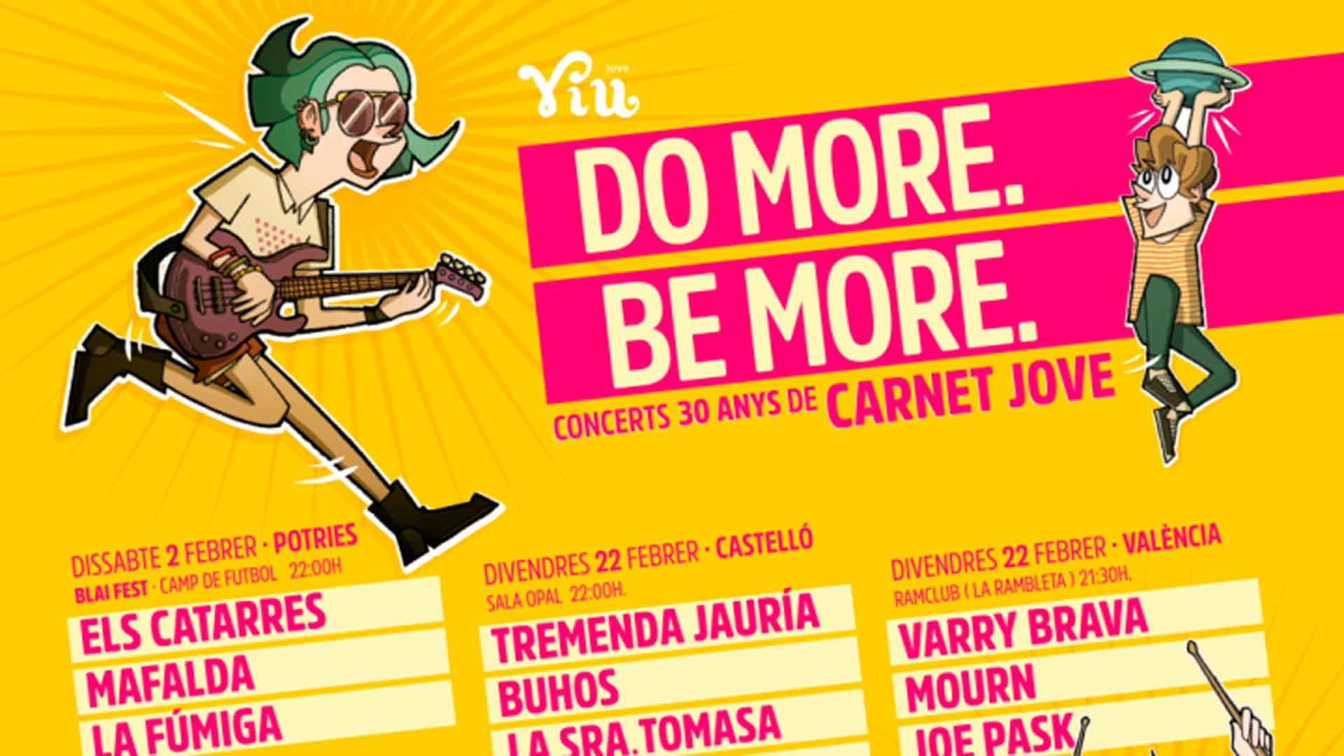 Do more, be more – Conciertos 30 anys del Carnet Jove