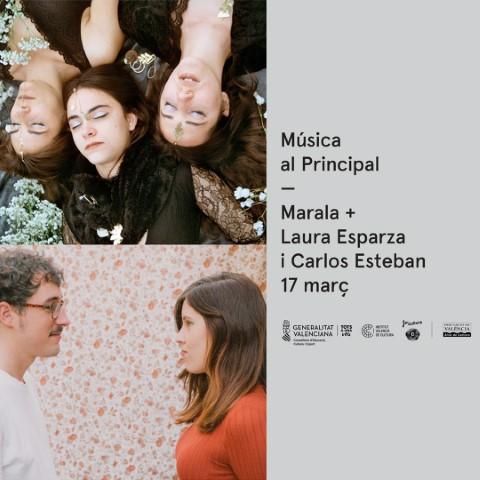 Música en el Principal: Marala + Laura Esparza y Carlos Esteban